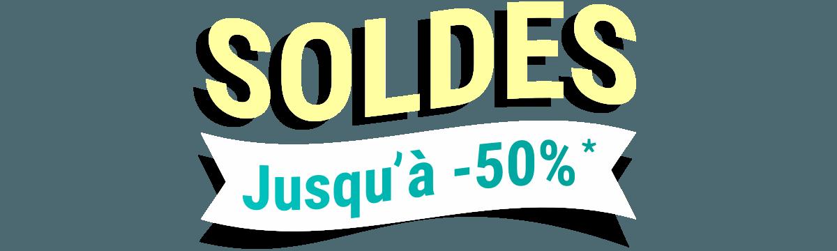 Soldes : Jusqu'à -50%