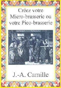 Créer votre Micro-brasserie ou votre Pico-brasserie