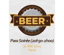 Ticket Soirée 31/05 Paris International Beer Celebration