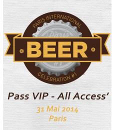 Ticket VIP All Access Paris International Beer Celebration